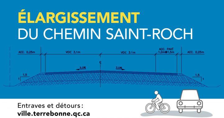 Investissements pour élargir le chemin Saint-Roch